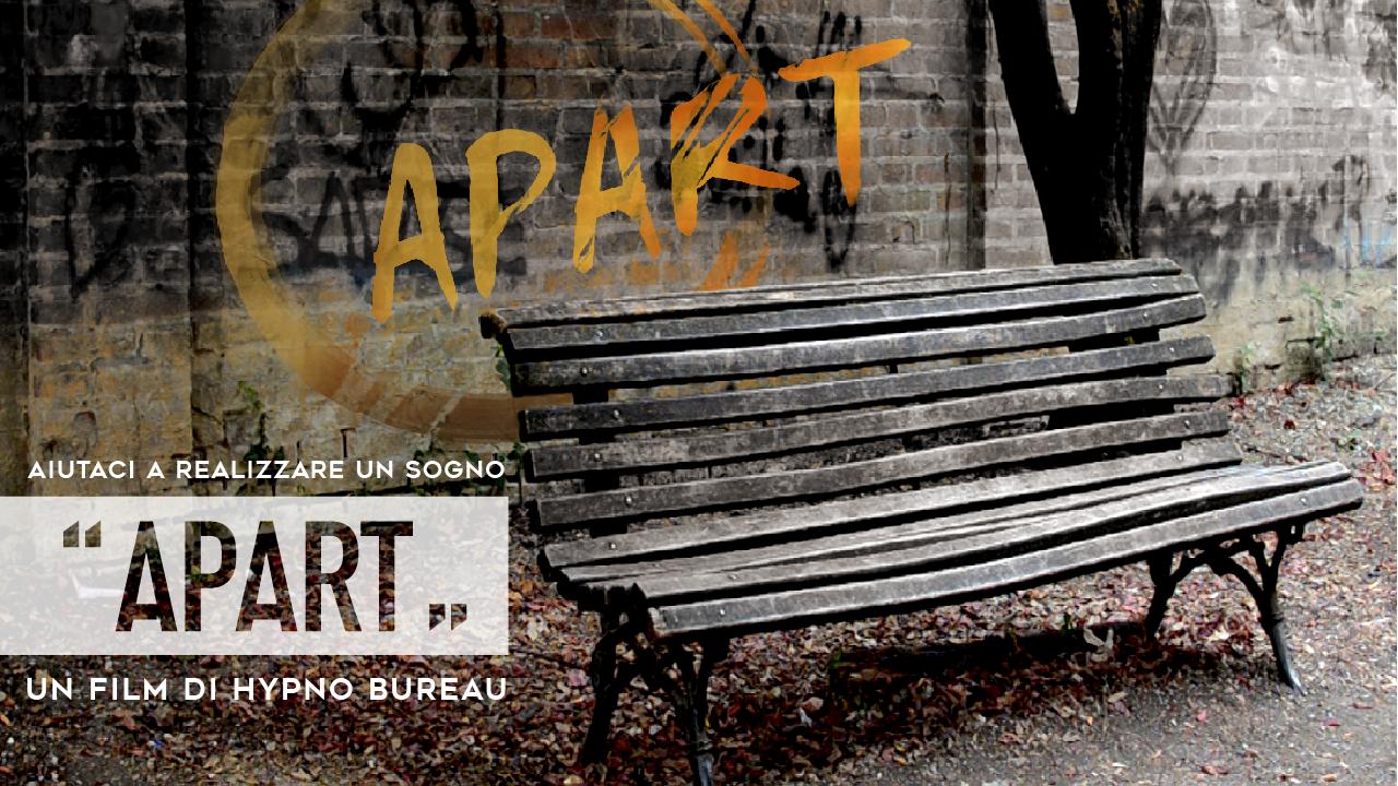 """""""APART"""", il nuovo film italiano in uscita 2019 dell' Associazione Culturale Apart. Proseguono i progetti di cinema Italiano di Apart."""